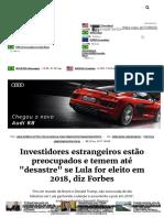 Investidores Estrangeiros Estão Preocupados e Temem Até _desastre_ Se Lula for Eleito Em 2018, Diz Forbes - InfoMoney