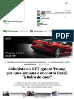 Colunista Do NYT Ignora Trump Por Uma Semana e Encontra Brasil _à Beira Do Caos_ - InfoMoney