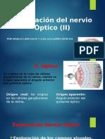 Presentacion de 2 Par Craneal Nervio Optico Exploracion