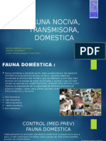 Fauna Nociva, Transmisora,