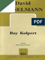 David Gieselmann, Bay Kolpert