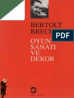 Bertold Brecht, Oyun Sanatı Ve Dekor