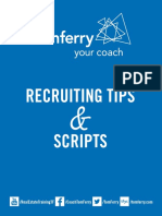 Recruiting Tips Scripts. Tom Ferry - Your Coach 888.866.3377 Tomferry.com
