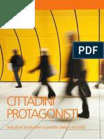 Cittadini Protagonisti. soluzioni innovative a partire dalla comunità.