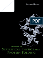 Huang Lectures on StatistiHuang stat-phycal Physics and Protein Folding