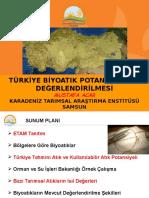 Türkiye Biyoatık Potansiyeli Ve Değerlendirmesi