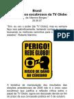 Alguns casos escabrosos da TV Globo - 29 09 07