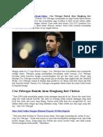 Cesc Fabregas Bantah Akan Hengkang dari Chelsea