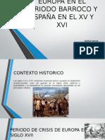 EUROPA EN EL PERIODO BARROCO Y ESPAÑA EN S. XV - XVI 10°
