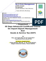 05 Days Advanced Certificate Course  On Import Export Management  And  Goods & Service Tax (GST)  On Day ,17th April 2017 To 21th April 2017  Time:04:00 PM to 08:00 PM
