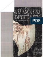 A Faiança Fina Em Porto Alegre-Vestígios Arqueológicos de Uma Cidade.-fernanda Bordin Tocchetto Et Al