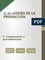 3. El diseño de la Producción