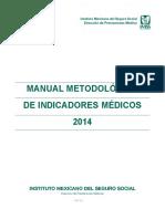 Manual metodologico de indicadores medicos imss 2014