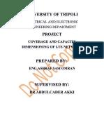LTE Coverage and Capacity Dimensioning of Jadu Rahibat and Alrejban Cities