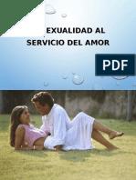 11-La Etica Del Verdadero Amor y La Sexualidad