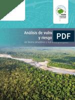 Analisis de Vulnerabilidad y Riesgo Climatico Del Bioma Amazonico y Sus Areas Protegidas