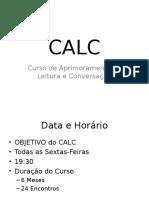CALC - Apresentação