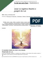 Técnica Para Acessar Os Registros Akashic e Decodificar a Linguagem Da Luz _ Compartilhamento de Luz Com Sun