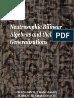 Neutrosophic Bilinear Algebras and their Generalizations, by W.B.Vasantha Kandasamy, Florentin Smarandache