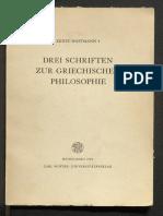 Hoffmann, Drei Schriften Zur Griechischen Philosophie