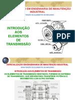 Apresentação - Elementos de Transmissão 1 - PÓS-GRADUAÇÃO SENAI de Chapecó.
