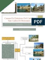 Causas de Deterioro Del Castillo San Carlos De