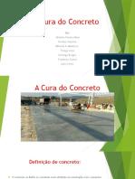 A_Cura_do_Concreto.pptx
