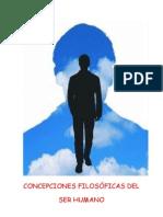 CONCEPCIONES FILOSÓFICAS DEL SER HUMANO