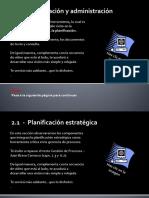 2.1 Planificación, Planificación Estratégica, Planificación Operativa Anual, Planes de Acción.