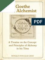Goethe the Alchemist - Ronald D. Gray