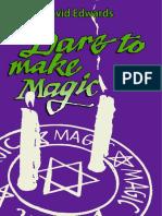 Dare to Make Magic - David Edwards 1971