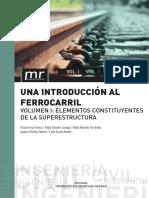 Una introducción al ferrocarril. Volumen I