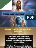 BAGAIMANA KITA PASTI BAHAWA YESUS ITU ADALAH ALLAH.pptx