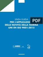 Linea guida per l'applicazione delle novità della norma UNI EN ISO 9001:2015