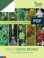 Arboles Urbanos de Chile. Guia de Reconocimiento
