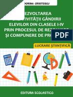 Dezvolotarea Creativitatii Gandirii Elevilor Din Clasele I-IV