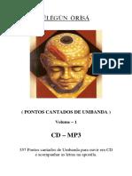 Cantigas de Umbanda - Vol. 1 - ( Èlégùn Òrísá )
