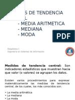 Medidas de Tendencia Central y de Dispersión Media y Estandar