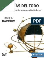 Barrow, John D. - Teorías Del Todo