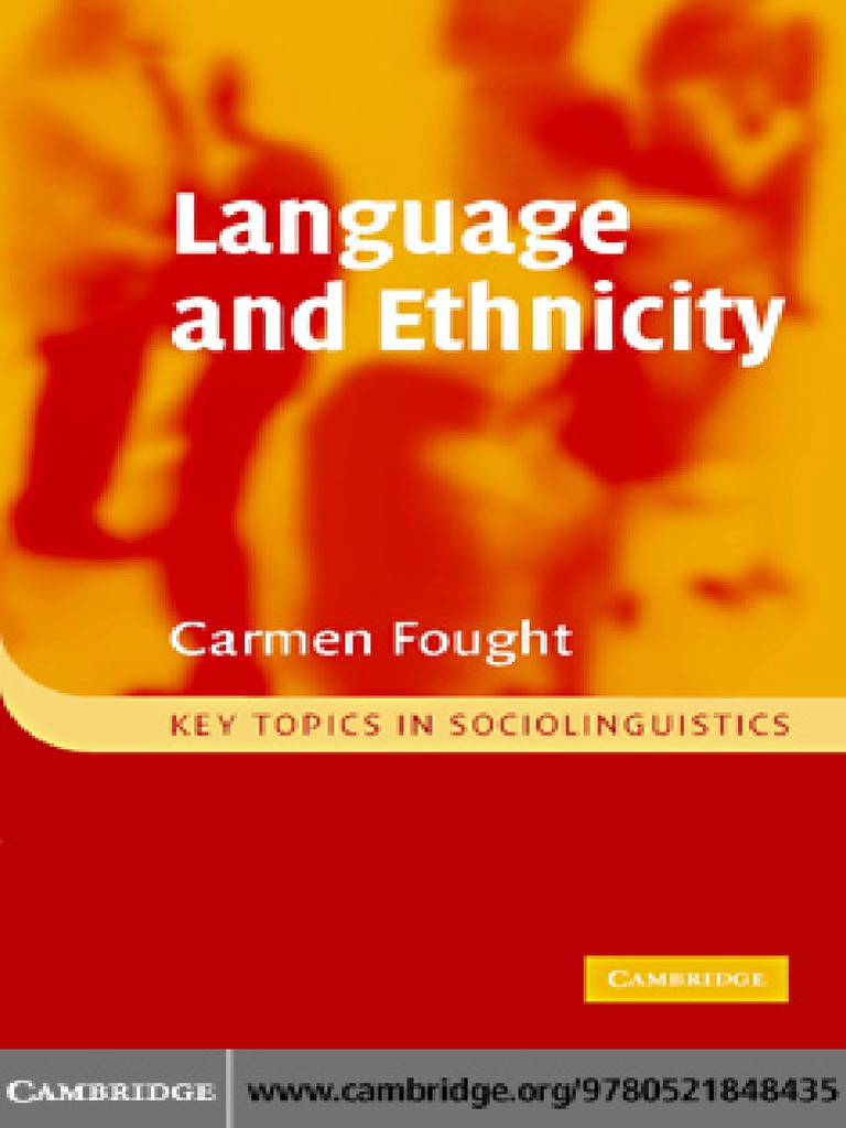 Language and ethnicity key topics in sociolinguistics race human language and ethnicity key topics in sociolinguistics race human categorization ethnicity race gender fandeluxe