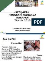 Bimtek Khusus - 1 Kebijakan PKH 2015
