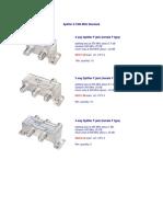 Splitter 5-1000 MHz Standard