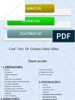 Curs 3 Prematurul Dismatur Postmatur