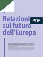 Relazioni del Parlamento europeo sul futuro dell'UE