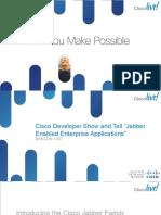"BRKCDN-1007 - Cisco Developer Show and Tell ""Jabber Enabled Enterprise Applications"" (2012 San Diego)"