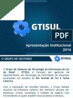 Apresentação GTISUL 2016.pdf