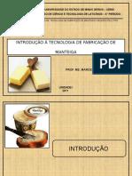 Unidade i - Introdução e Fluxograma de Fabricação de Manteiga
