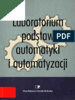 Mikulczyński T. - Laboratorium Podstaw Automatyki i Automatyzacji