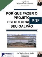 Por Que Fazer o Projeto Estrutural Do Seu Galpão