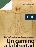 Del sufrimiento a la consciencia. UN CAMINO A LA LIBERTAD. 5ª Ed